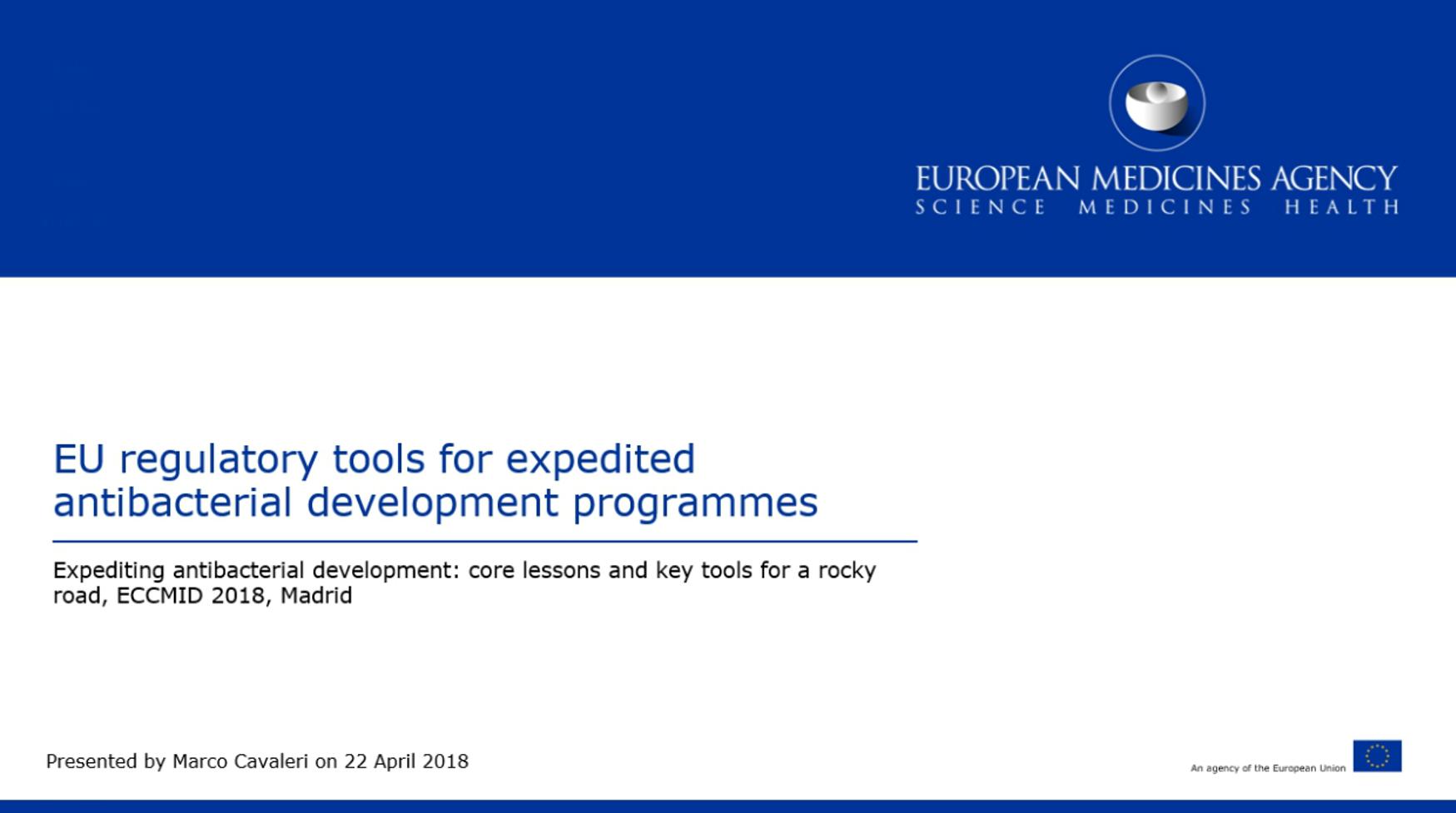 EU regulatory tools for expedited antibacterial development programmes