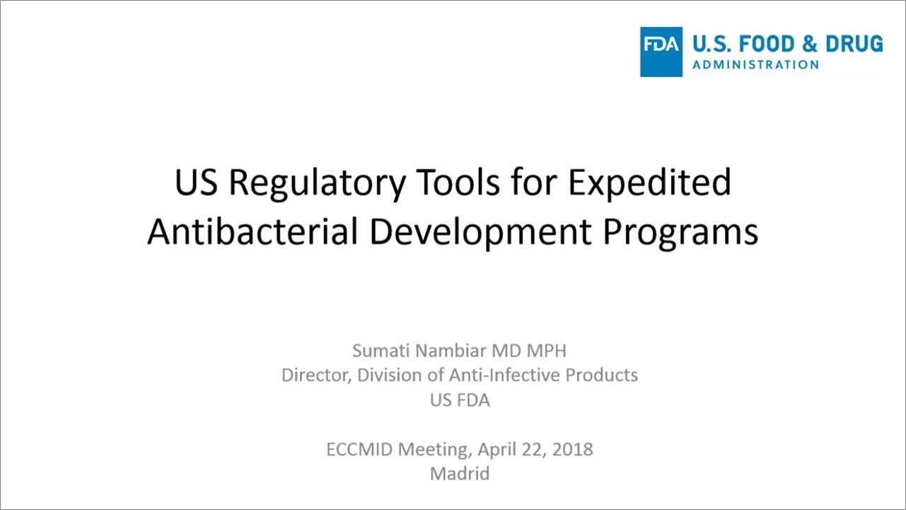 US regulatory tools for expedited antibacterial development programmes