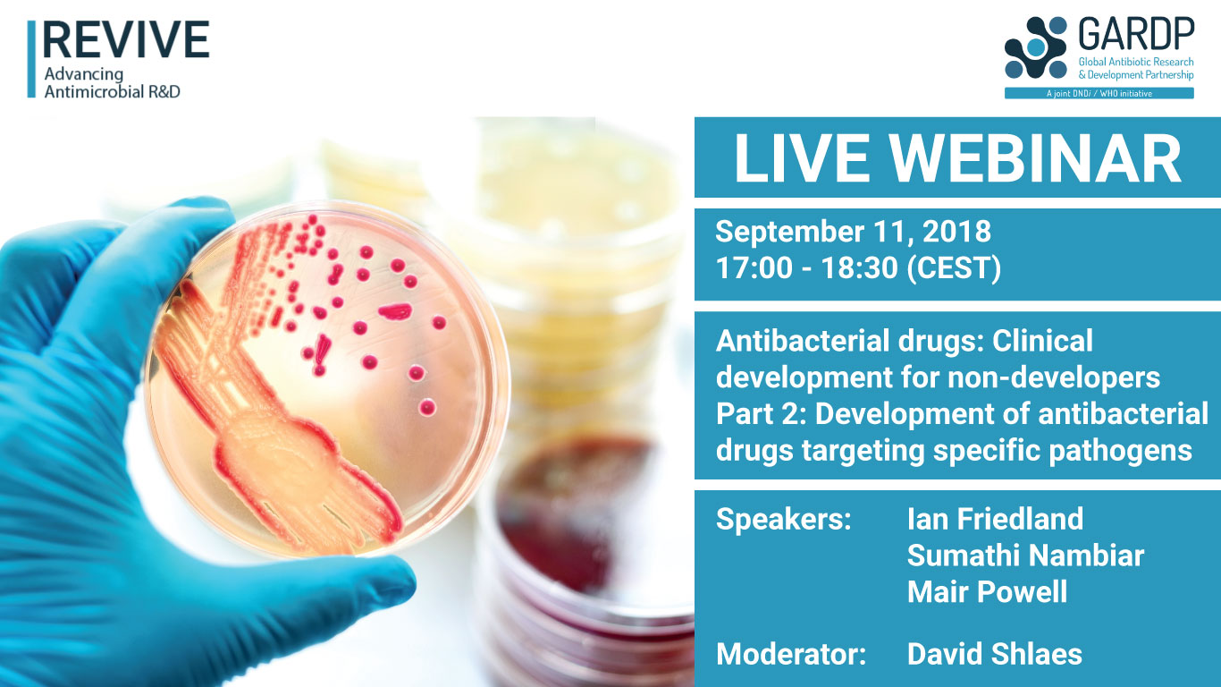 <br>Antibacterial drugs: Clinical development for non-developers </br> Part 2: Development of antibacterial drugs targeting specific pathogens