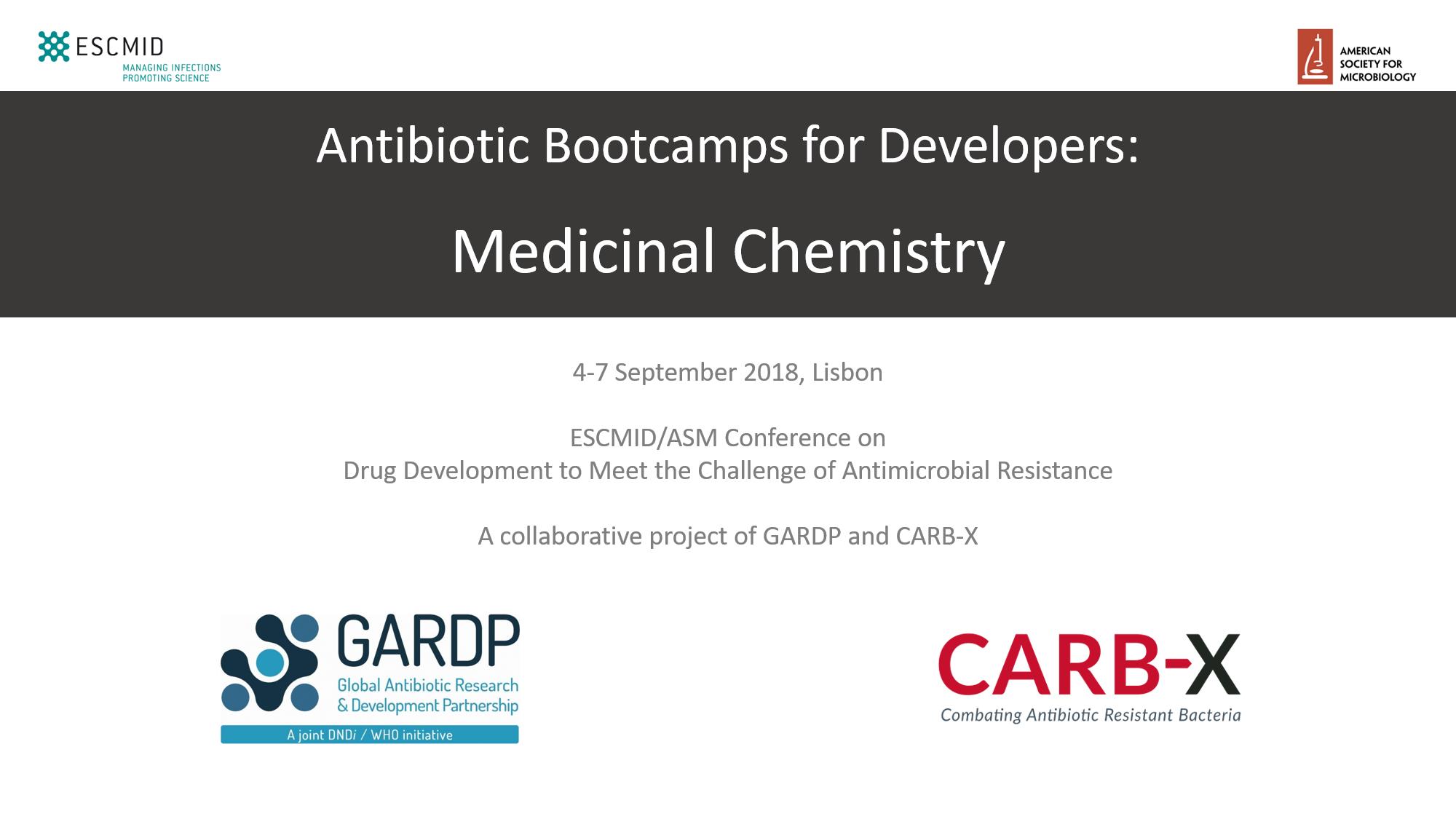 Bootcamp: Medicinal Chemistry (ESCMID/ASM 2018)