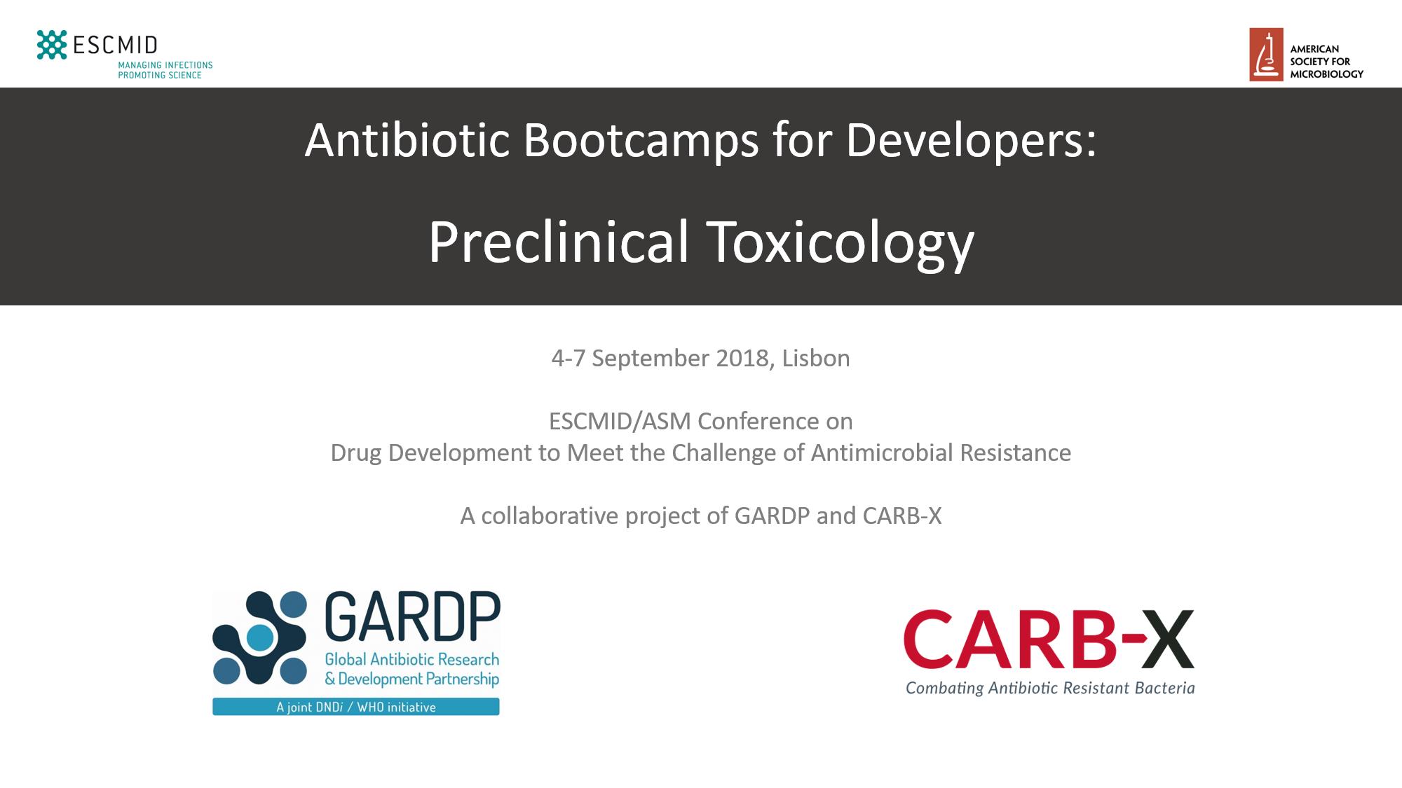 Bootcamp: Preclinical Toxicology (ESCMID/ASM 2018)