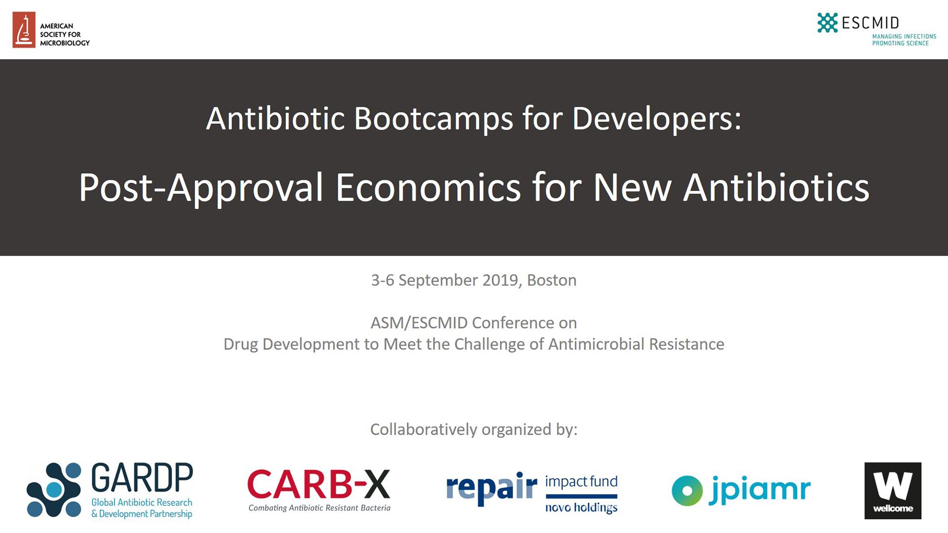 Bootcamp: Post-Approval Economics for New Antibiotics (ASM/ESCMID 2019)